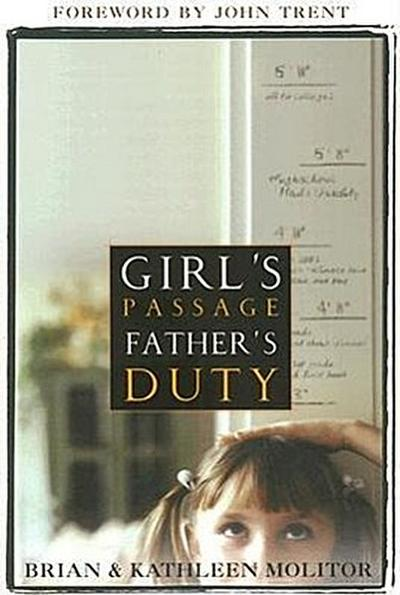 Girl's Passage Father's Duty