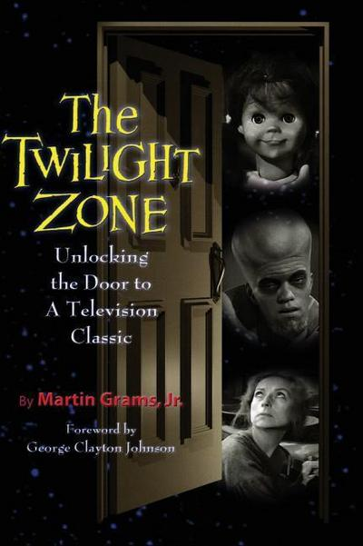 The Twilight Zone: Unlocking the Door to a Television Classic (Hardback)