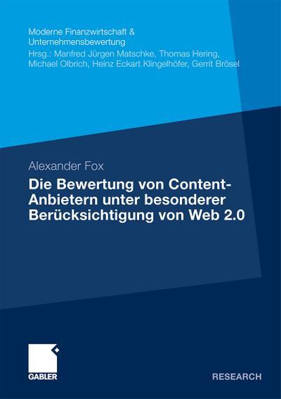 Die Bewertung von Content-Anbietern unter besonderer Berücksichtigung von Web 2.0