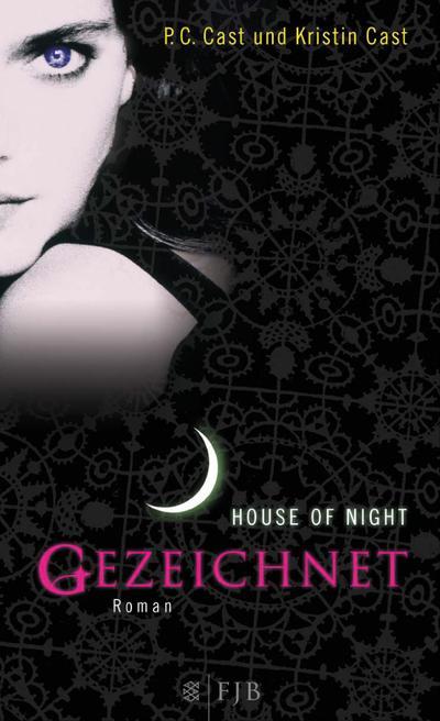 Gezeichnet. House of Night 1