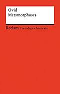 Metamorphoses: (Fremdsprachentexte) (Reclams Universal-Bibliothek)