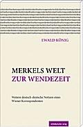 Merkels Welt zur Wendezeit: Weitere deutsch-d ...