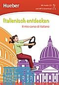 Italienisch entdecken. Buch mit Audio-CD