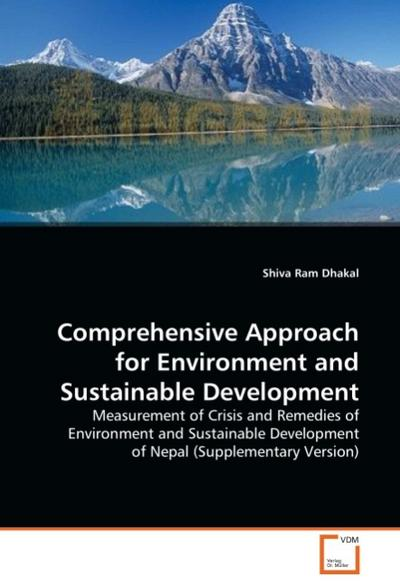 Comprehensive Approach for Environment and Sustainable Development