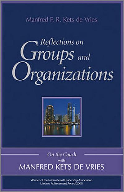 Reflections on Groups and Organizations