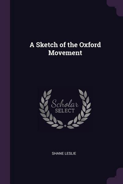 A Sketch of the Oxford Movement