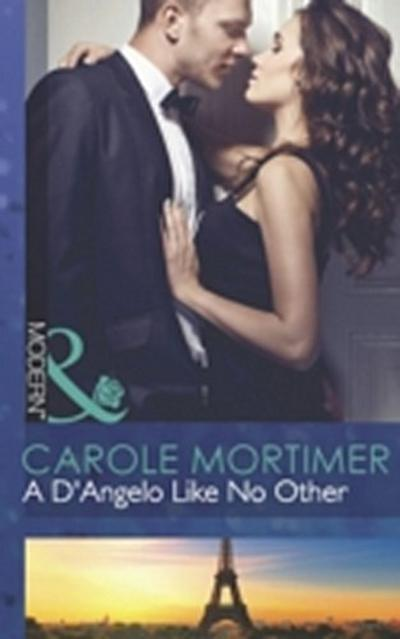D'Angelo Like No Other (Mills & Boon Modern) (The Devilish D'Angelos, Book 3)
