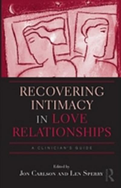 Recovering Intimacy in Love Relationships