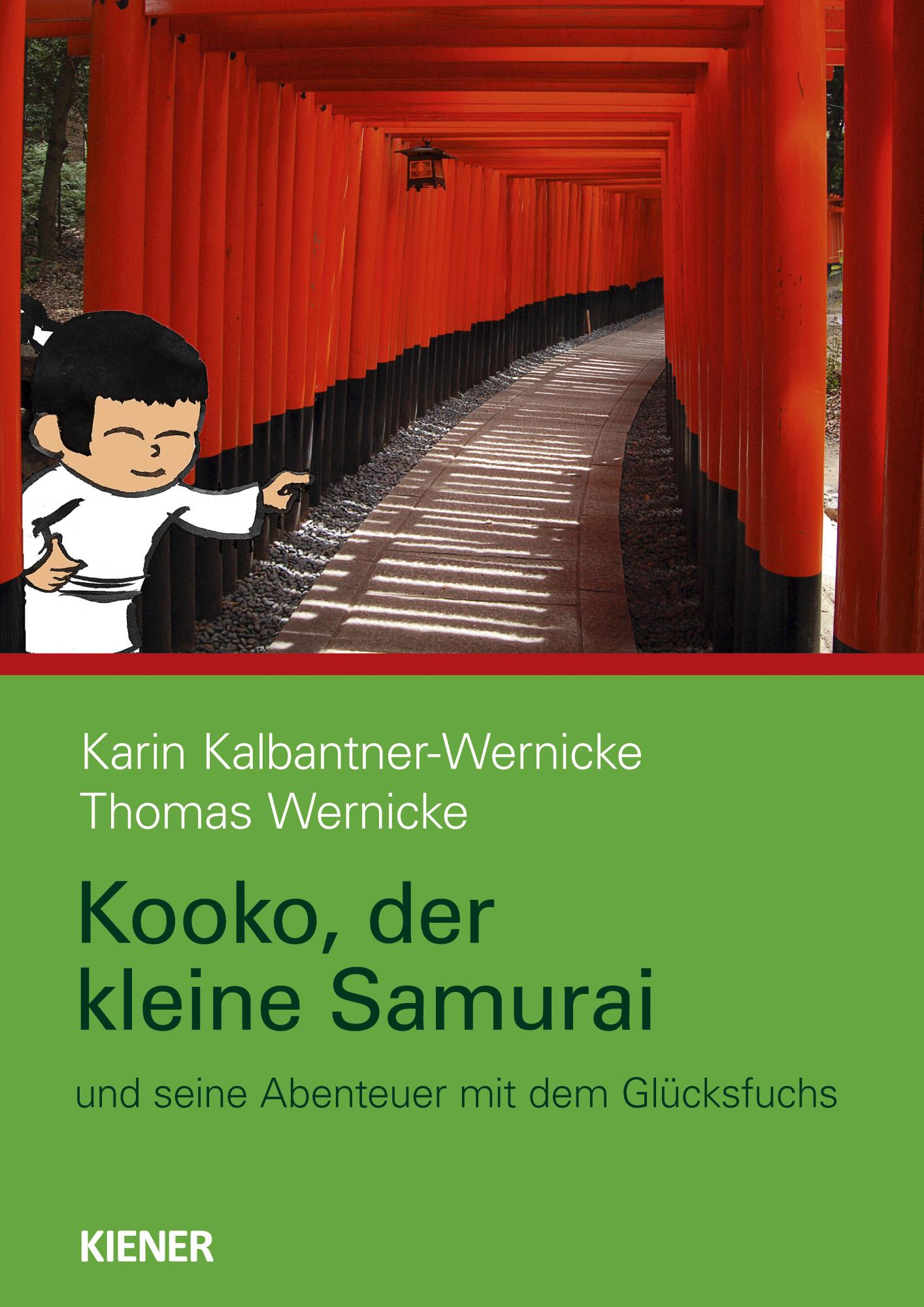 Karin Kalbantner-Wernicke ~ Kooko, der kleine Samurai 9783943324235