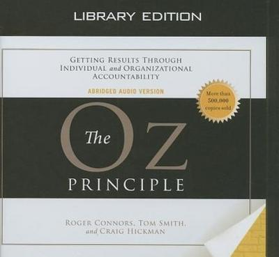 The Oz Principle (Library Edition)