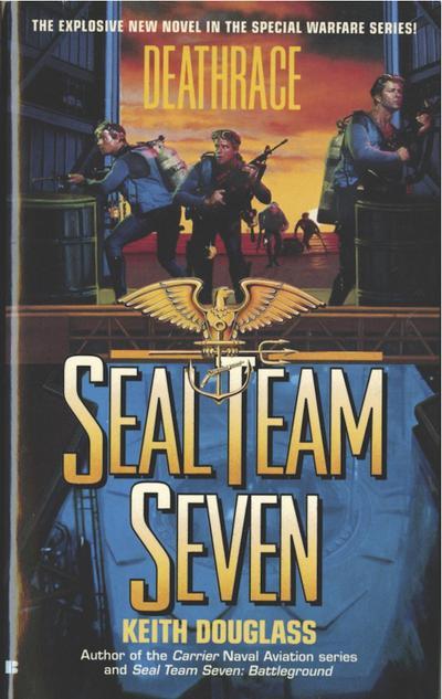 Seal Team Seven 07: Deathrace