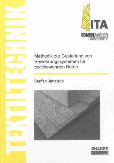 Methodik zur Gestaltung von Bewehrungssystemen für textilbewehrten Beton