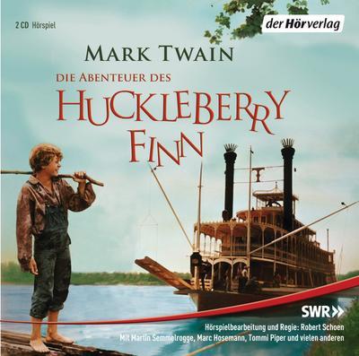 Huckleberry Finns Abenteuer. 2 CDs
