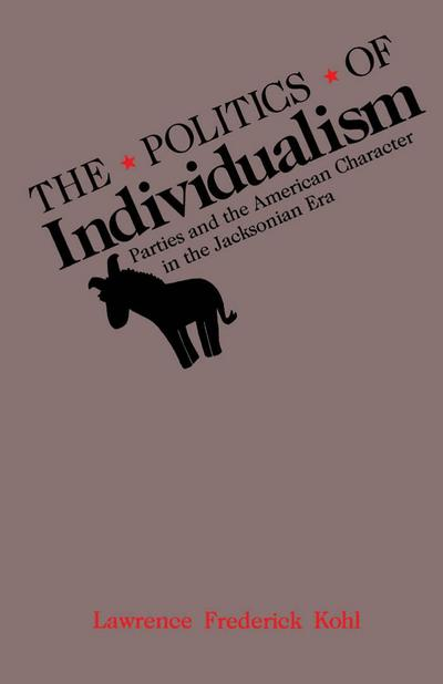 The Politics of Individualism