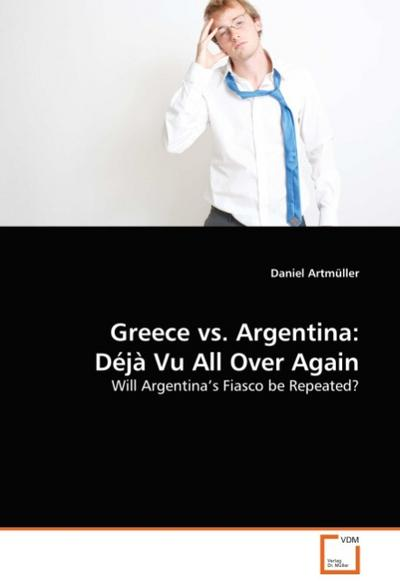 Greece vs. Argentina: Déjà Vu All Over Again