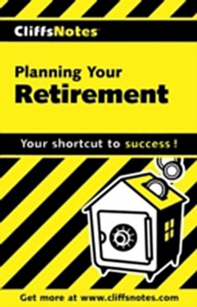 CliffsNotes Planning Your Retirement