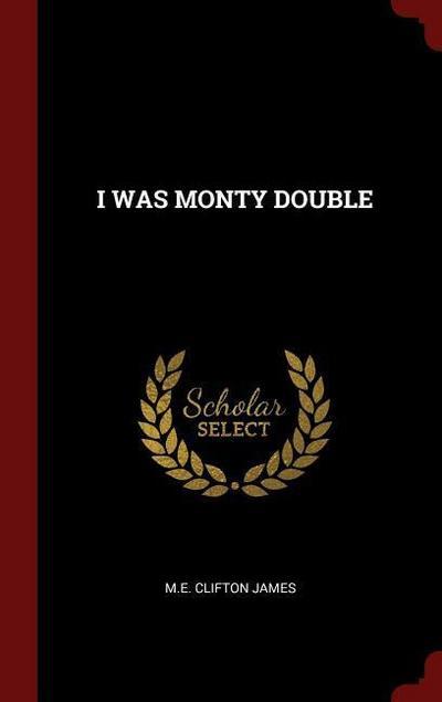 I Was Monty Double