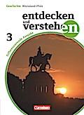 Entdecken und verstehen - Geschichtsbuch - Differenzierende Ausgabe Rheinland-Pfalz