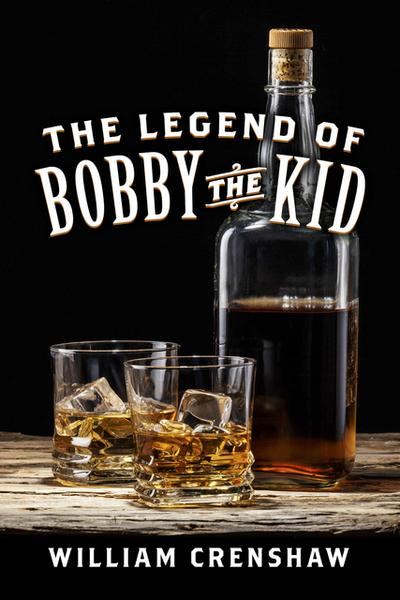 Legend of Bobby the Kid