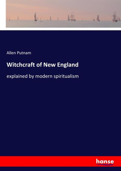 Witchcraft of New England