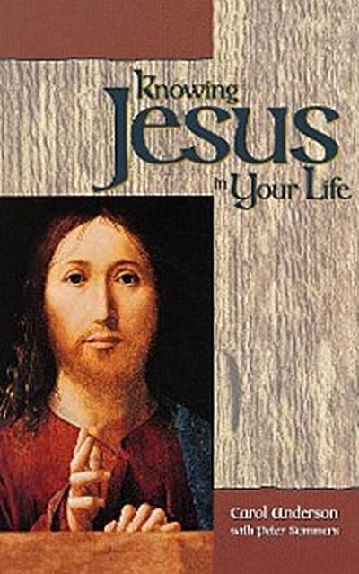 Knowing Jesus in Your Life