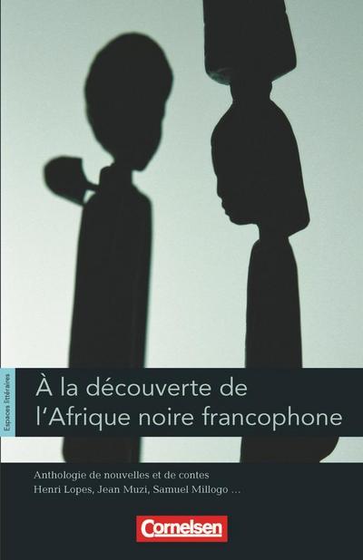 Espaces littéraires. Anthologie de nouvelles francophones