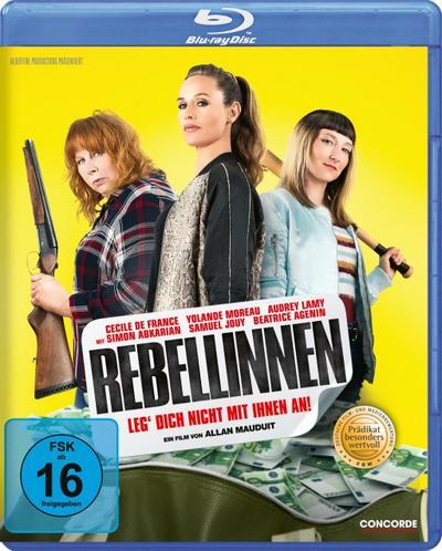 Rebellinnen - Leg' dich nicht mit ihnen an!