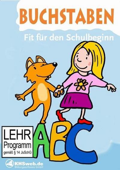 Fit für den Schulstart: Buchstaben. CD-ROM für Win 98, ME, 2000, XP