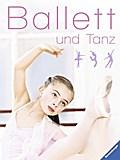 Ballett und Tanz