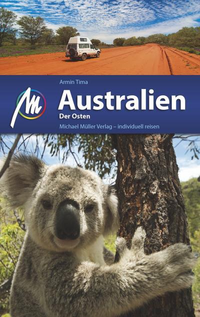 Australien Der Osten; Reiseführer mit vielen praktischen Tipps.; Deutsch; 249 farb. Fotos