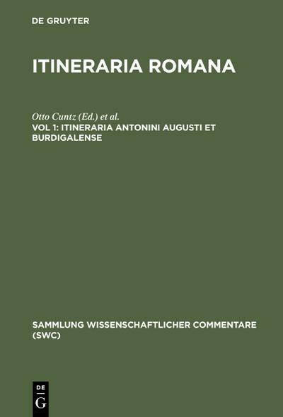 Itineraria Antonini Augusti et Burdigalense
