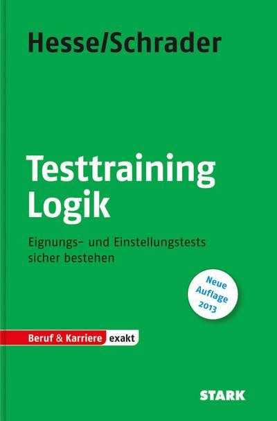 Hesse/Schrader: EXAKT - Testtraining Logik