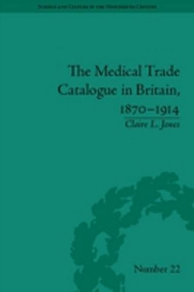 Medical Trade Catalogue in Britain, 1870-1914