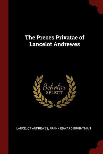 The Preces Privatae of Lancelot Andrewes