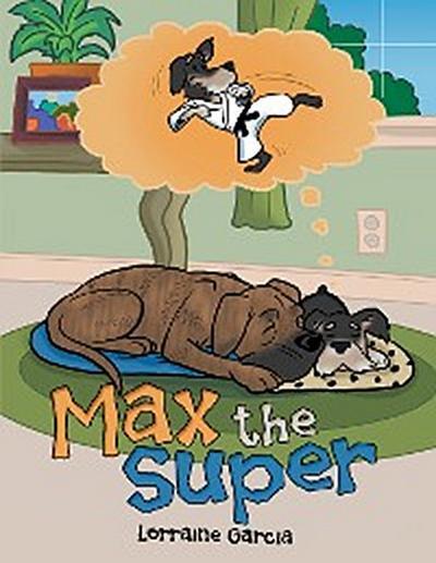 Max the Super