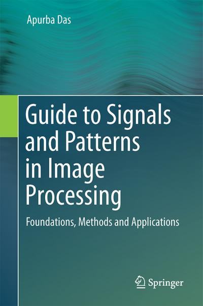 Guide to Signals and Patterns in Image Processing
