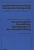 Zur Genauigkeit mündlicher Befragungen in der Sozialforschung