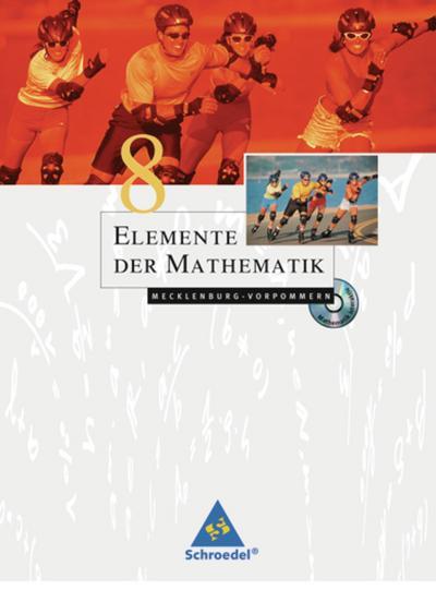 Elemente der Mathematik. Schülerbuch mit CD-ROM. Mecklenburg-Vorpommern