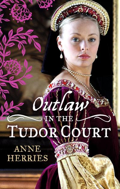 OUTLAW in the Tudor Court: Ransom Bride / The Pirate's Willing Captive (Mills & Boon M&B)