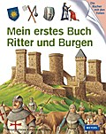 Mein erstes Buch Ritter und Burgen