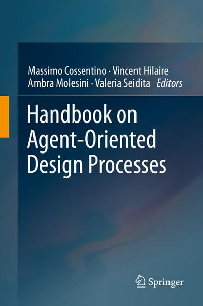 Handbook on Agent-Oriented Design Processes