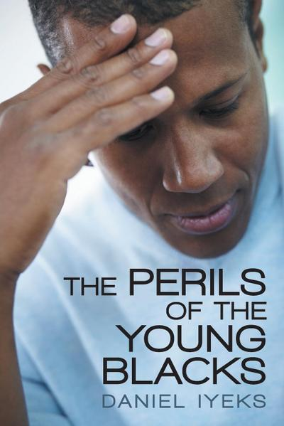 The Perils of the Young Blacks
