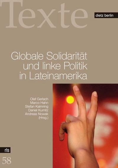 Globale Solidarität und linke Politik in Lateinamerika