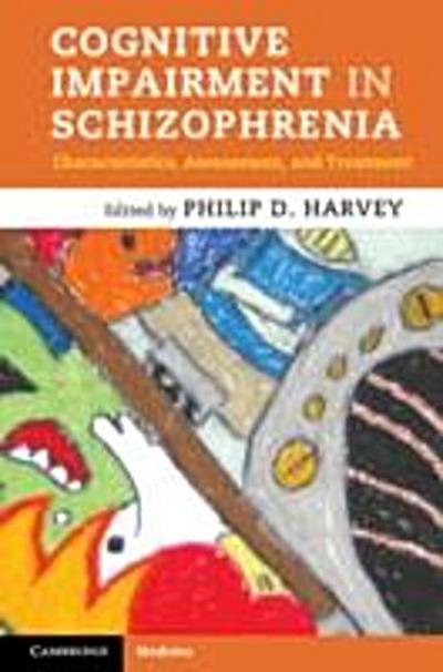 Cognitive Impairment in Schizophrenia