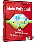 Mein Pokébook: Das Buch zu Pokémon GO: Coole  ...
