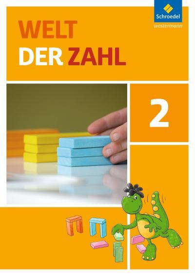 Welt der Zahl - Ausgabe 2015 für Nordrhein-Westfalen, Hessen, Rheinland-Pfalz und Saarland: Schülerband 2