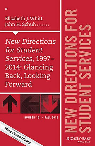 New Directions for Student Services, 1997-2014