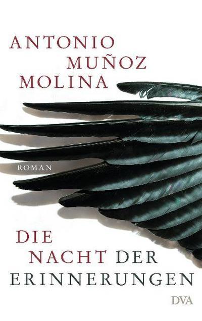 Die Nacht der Erinnerungen; Roman   ; Aus d. Span. v. Zurbrüggen, Willi; Deutsch;  -