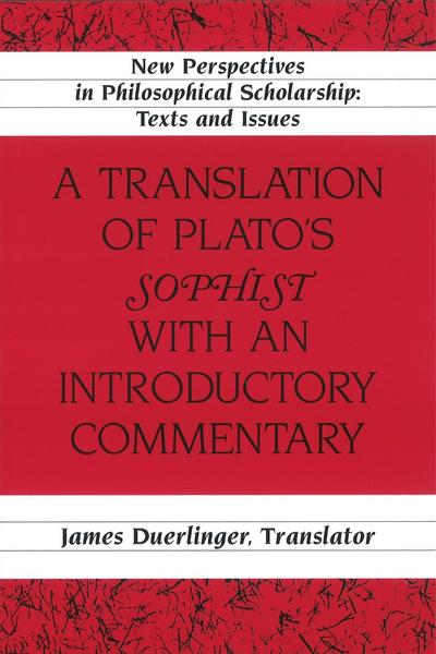 A Translation of Plato's 'Sophist' with an Introductory Commentary
