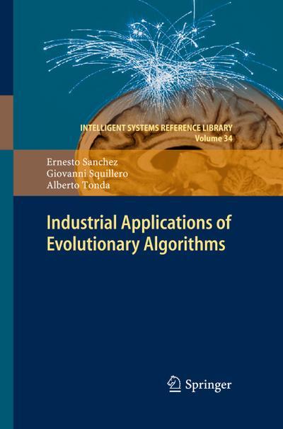 Industrial Applications of Evolutionary Algorithms
